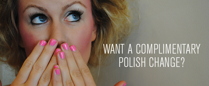 Earn A Complimentary Polish Change