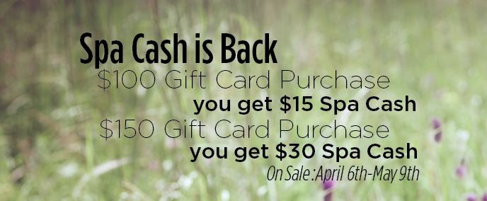 Mother's Day Spa Cash Bonus on Gift Cards!