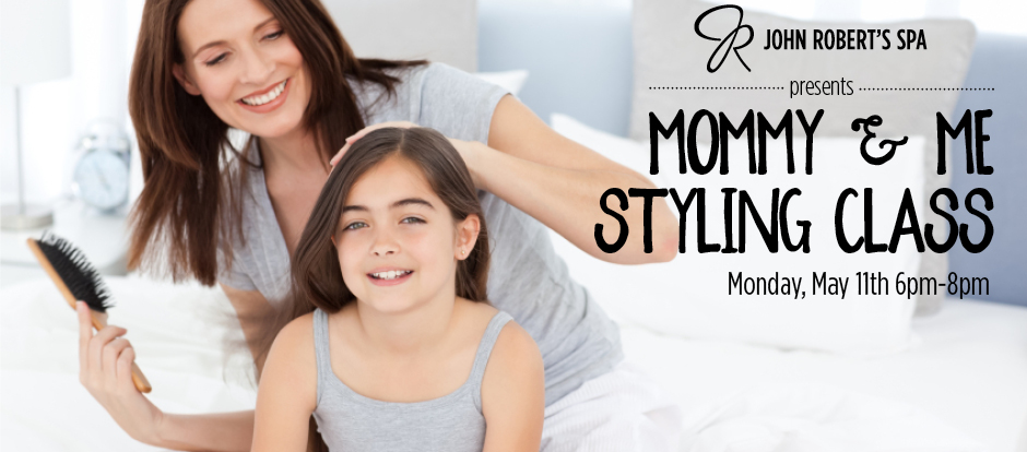 Mommy and Me Styling Class