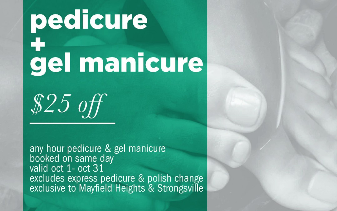 Pedicure & Gel Manicure Special